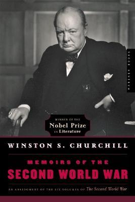 Memoirs of the Second World War By Churchill, Winston, Sir