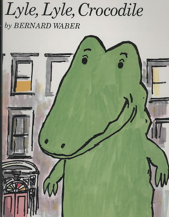 Lyle, Lyle Crocodile By Waber, Bernard